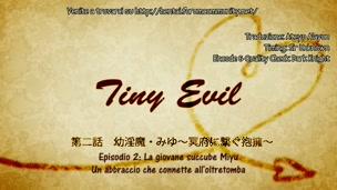 [HF]Tiny Evil 02 (sub ita)[cens]